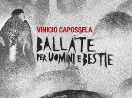 """""""Ballate per uomini e bestie"""" di Capossela"""